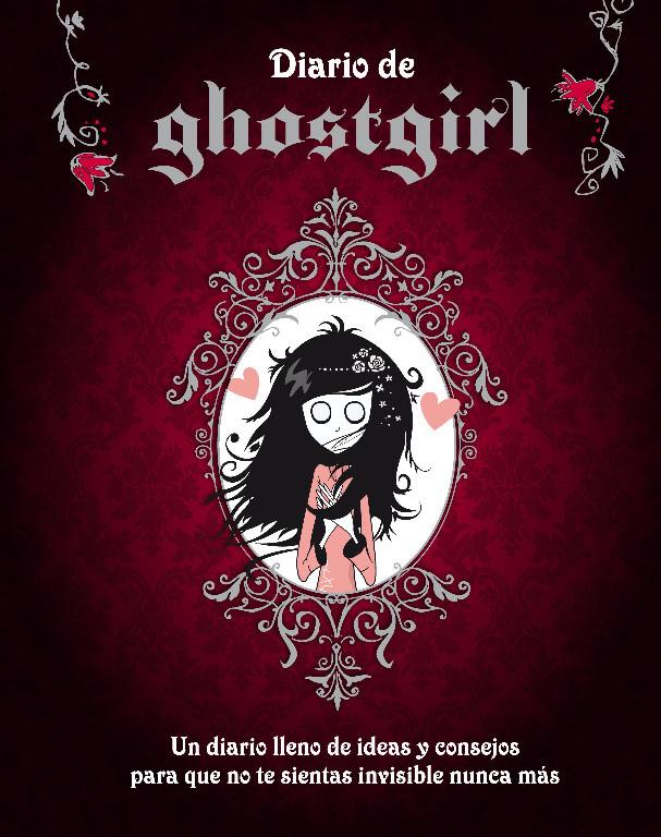 Diario de Ghostgirl (Saga Ghostgirl)