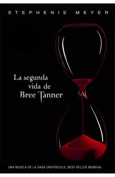 La segunda vida de Bree Tanner (Saga...