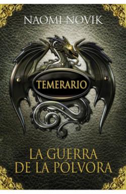 La guerra de la pólvora (Temerario 3)