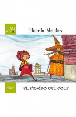 Mi primer Eduardo Mendoza. El camino del cole