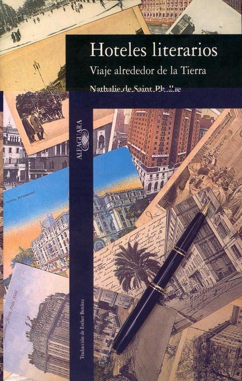 Hoteles literarios. Viaje alrededor de la Tierra