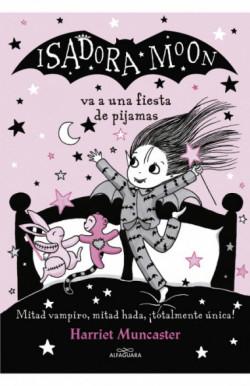 Isadora Moon va a una fiesta de pijamas (Isadora Moon 8)