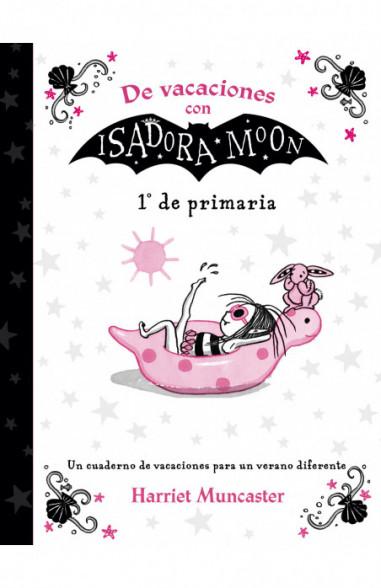 De vacaciones con Isadora Moon (1º de...