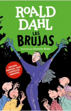 Las Brujas (edición especial con capítulos inéditos) (Colección Alfaguara Clásicos)