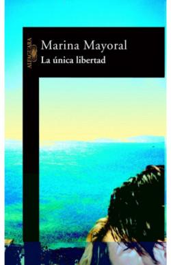 La única libertad