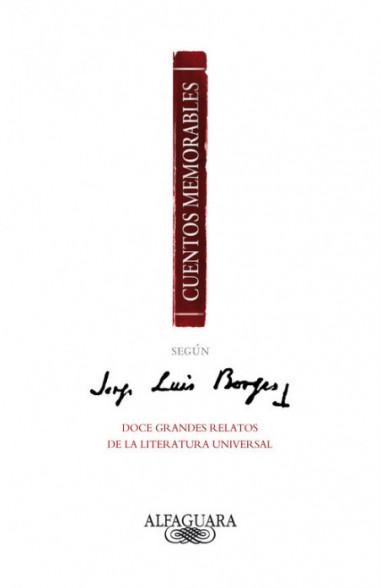 Cuentos memorables según Jorge Luis...