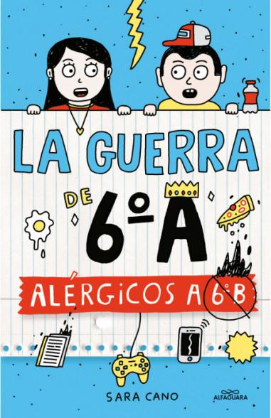 Alérgicos a 6º B (Serie La guerra de...