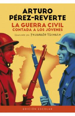 La Guerra Civil contada a los jóvenes (edición escolar)