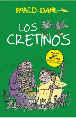 Los Cretinos (Colección...