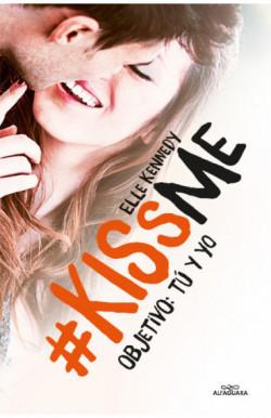 Objetivo: tú y yo (KissMe 2)