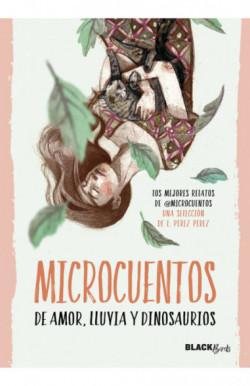 Microcuentos de amor, lluvia y dinosaurios (Colección BlackBirds)