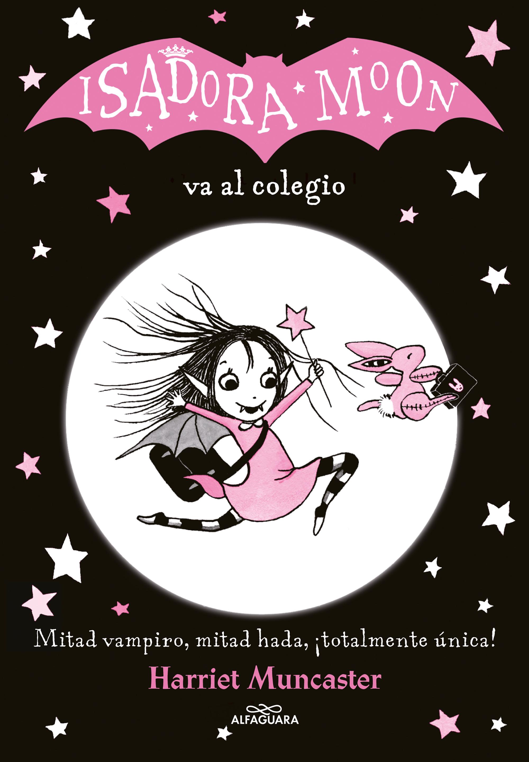 Isadora Moon va al colegio (Isadora Moon 1)