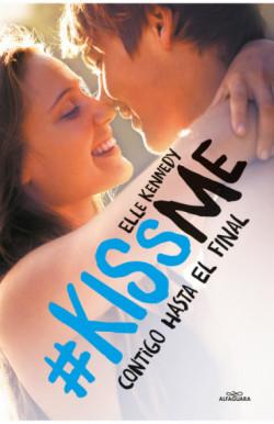 Contigo hasta el final (KissMe 4)