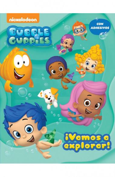 ¡Vamos a explorar! (Bubble Guppies....