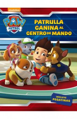 ¡Patrulla canina, al centro de mando! (Paw Patrol | Patrulla Canina. Actividades)