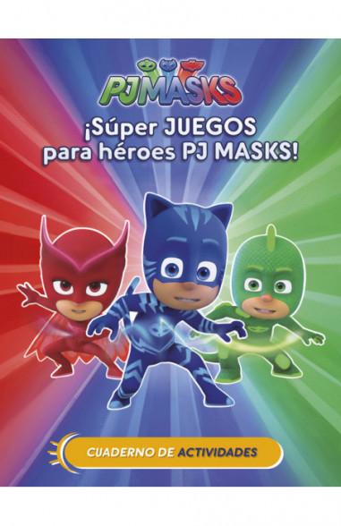 ¡Súper juegos para héroes PJ Masks! (Cuad. Actividades) (PJ Masks. Actividades)