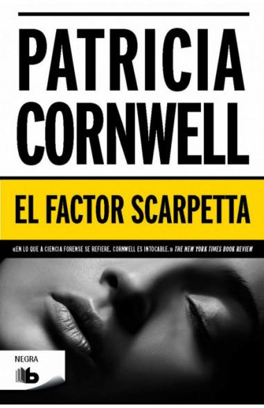 El factor Scarpetta (Doctora Kay...