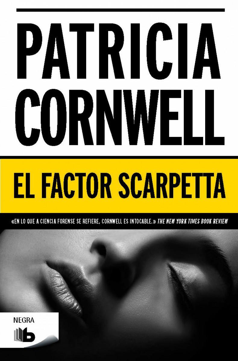 El factor Scarpetta (Doctora Kay Scarpetta 17)