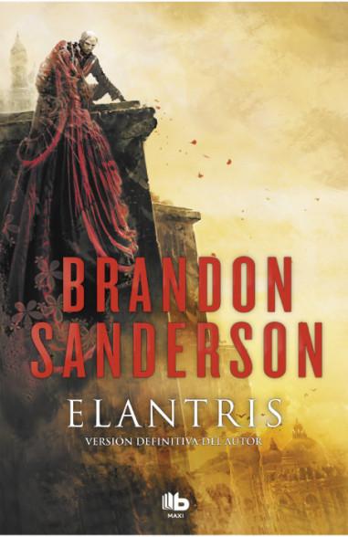 Elantris (edición décimo aniversario:...