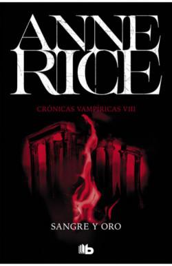 Sangre y oro (Crónicas Vampíricas 8)