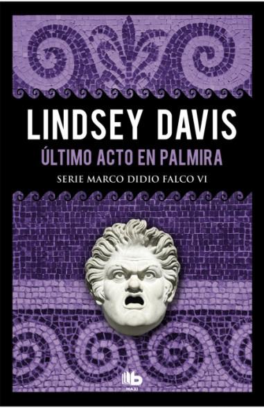 Último acto en Palmira (Serie Marco...