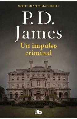 Un impulso criminal (Adam Dalgliesh 2)