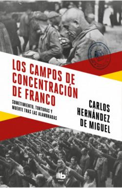 Los campos de concentración...