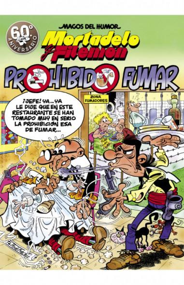 Mortadelo y Filemón. Prohibido fumar...