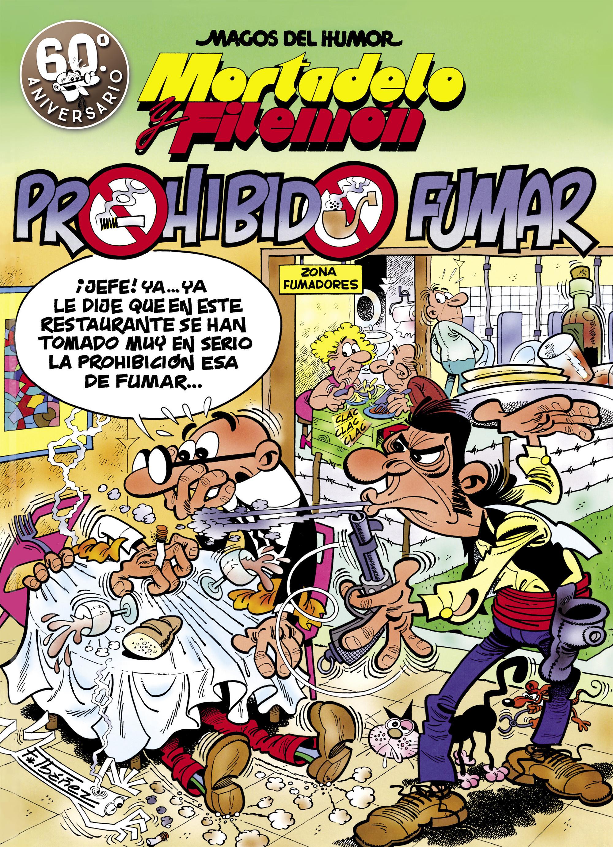 Mortadelo y Filemón. Prohibido fumar (Magos del Humor 105)