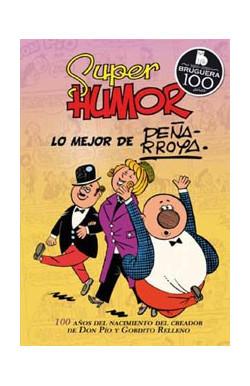 Lo mejor de Peñarroya (Súper Humor Clásicos 10)