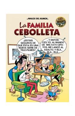La Familia Cebolleta. 60º aniversario (Magos del Humor 142)