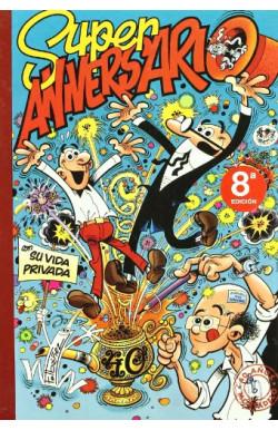 Súper Aniversario (Súper Humor Mortadelo 29)