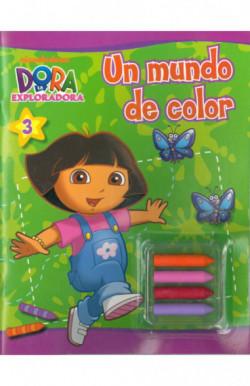 Un mundo de color (Dora la exploradora. Actividades)