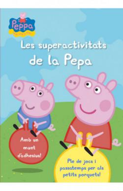 Les superactivitats de la Pepa (La Porqueta Pepa. Activitats)