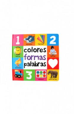 Colores, formas, palabras (Pequeñas manitas)