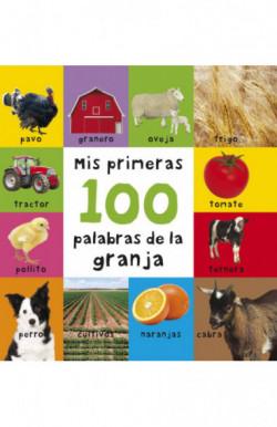 Mis primeras 100 palabras de la granja (Pequeñas manitas)