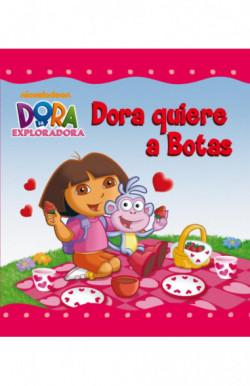 Dora quiere a Botas (Un cuento de Dora la exploradora)