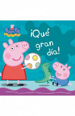 ¡Qué gran dia! (Peppa Pig. Libro regalo)