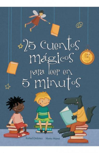 25 cuentos mágicos para leer en 5...