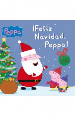 ¡Feliz Navidad, Peppa! (Un cuento de Peppa Pig)