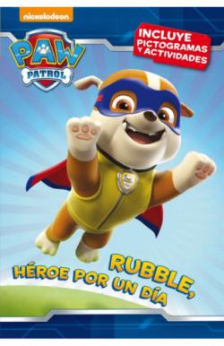 Rubble, héroe por un día (Paw Patrol | Patrulla Canina. Pictogramas)