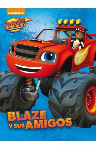 Blaze y sus amigos (Un cuento de...