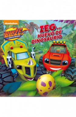 Zeg y el huevo de dinosaurio (Un cuento de Blaze y los Monster Machines)