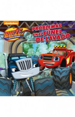 Problemas en el túnel de lavado (Un cuento de Blaze y los Monster Machines)