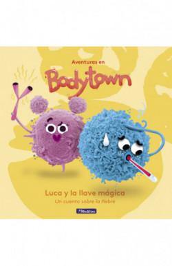 Luca y la Llave Mágica (Aventuras en Bodytown)
