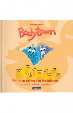 Phil y la tormenta flatulenta (Aventuras en Bodytown)