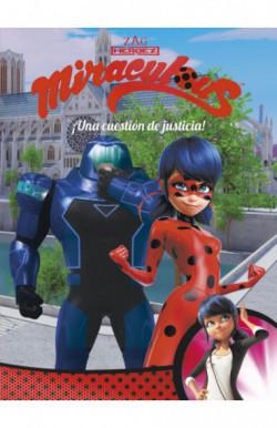 ¡Una cuestión de justicia! (Miraculous Prodigiosa Ladybug. Cómic)