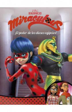 ¡El poder de los dioses egipcios! (Miraculous Prodigiosa Ladybug. Cómic)