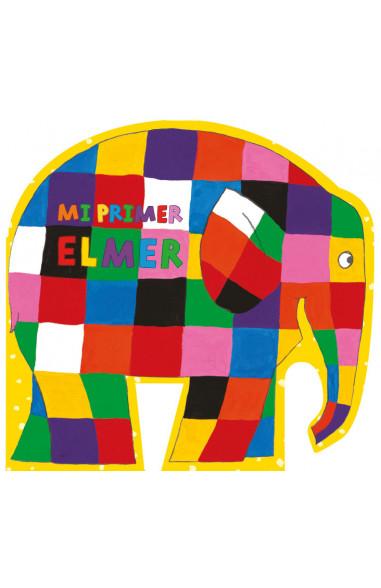 Mi primer Elmer (Elmer. Pequeñas...