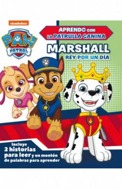 Marshall, rey por un día (Aprendo con la Patrulla Canina | Paw Patrol)